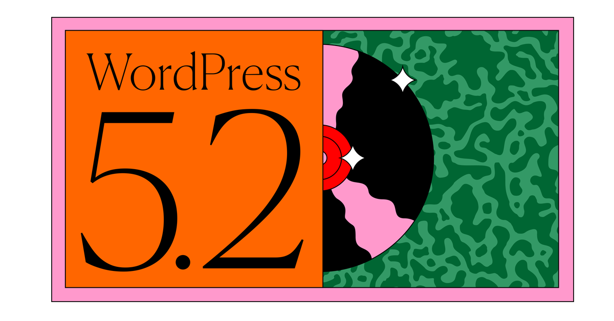 "WordPress 5.2, the ""Jaco"" Is out"